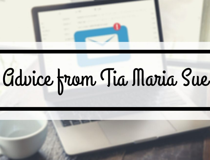 Advice from Tia Maria Sue: Dealing With A Cat
