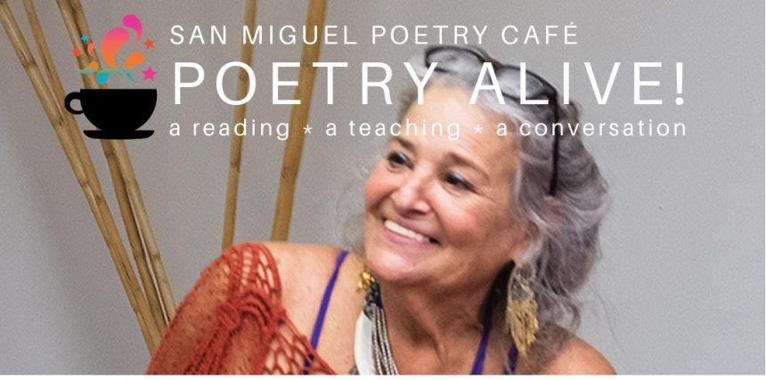 San Miguel Poetry Café Presents Celebrated Poet Judyth Hill