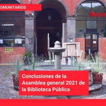 Conclusiones de la Asamblea general 2021 de la Biblioteca Pública