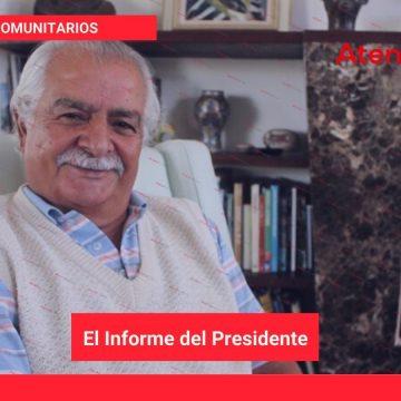 El Informe del Presidente, Marzo 2021
