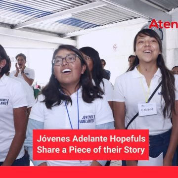 "Jóvenes Adelante Hopefuls Share a Piece of their Story: Part 4, ""Tania"""