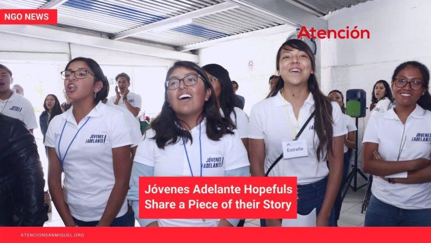 """Jóvenes Adelante Hopefuls Share a Piece of their Story: Part 4, """"Tania"""""""