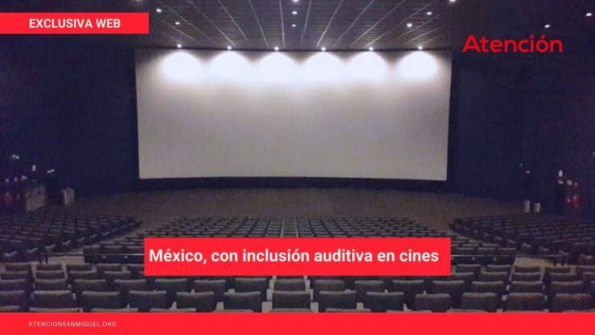 México, con inclusión auditiva en cines