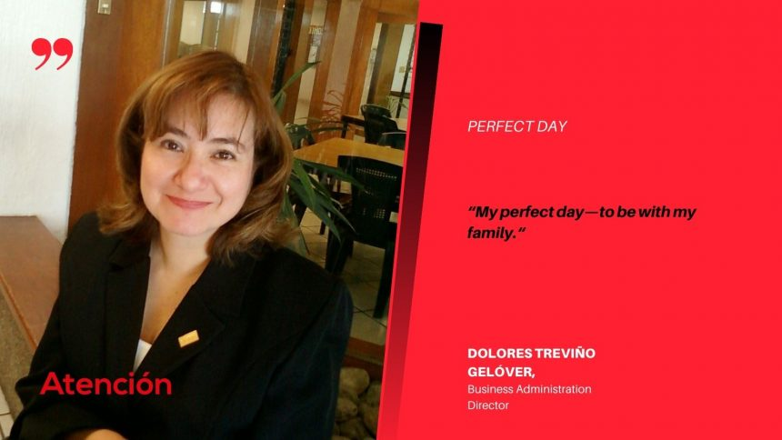Perfect Day of Dolores Treviño