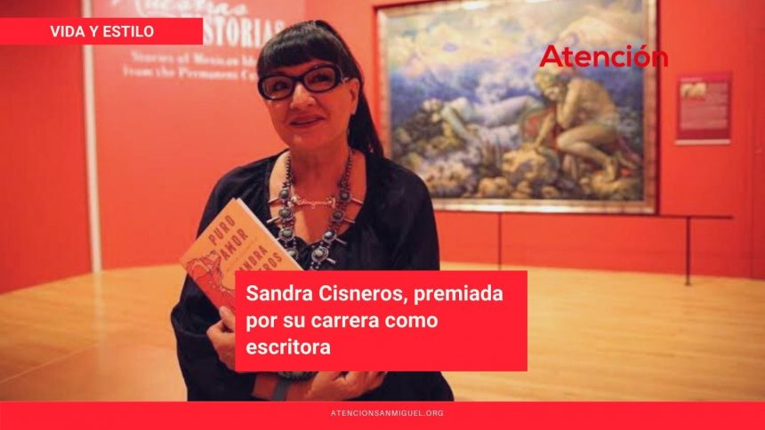 Sandra Cisneros, premiada por su carrera como escritora