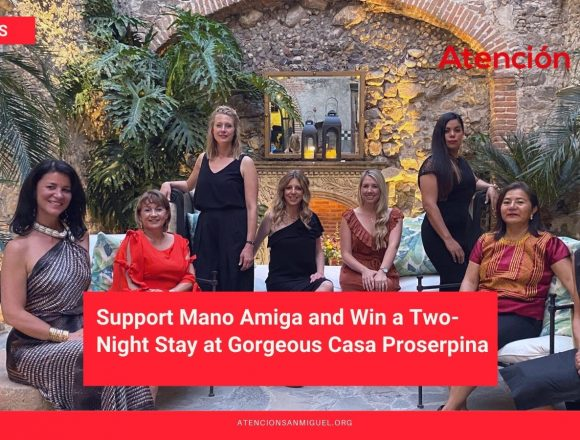 Support Mano Amiga and Win a Two-Night Stay at Gorgeous Casa Proserpina