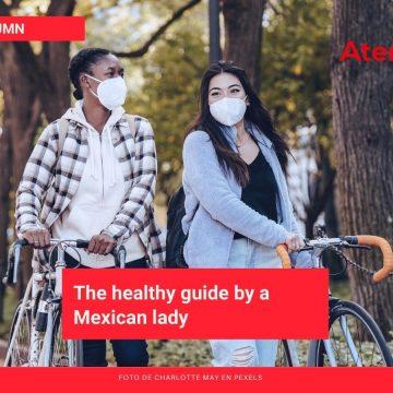 La guía de vida saludable de una mujer mexicana