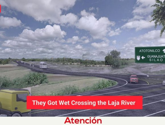 They Got Wet Crossing the Laja River