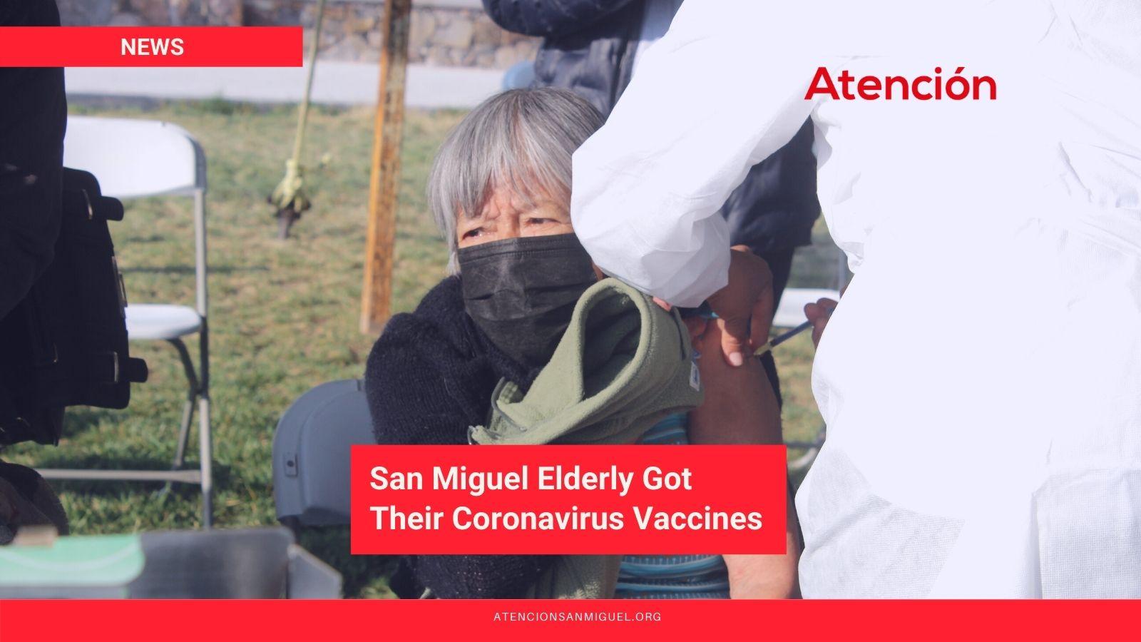 San-Miguel-Elderly-Got-Their-Coronavirus-Vaccines.jpg
