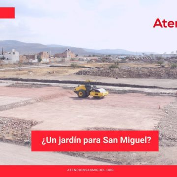 ¿Un jardín para San Miguel?