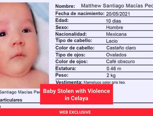 At 10 days old, Baby is Violently Robbed in Celaya