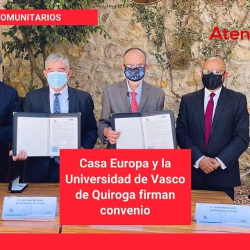 Casa Europa y la Universidad de Vasco de Quiroga firman convenio