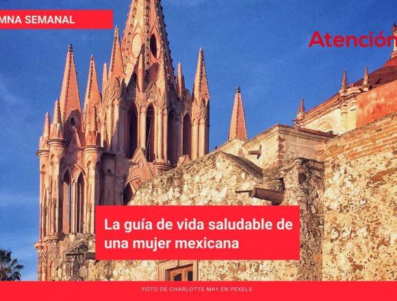 Patrimonio cultural en San Miguel de Allende