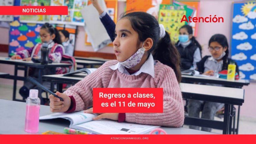 Regreso a clases, es el 11 de mayo