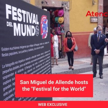 "San Miguel de Allende hosts the ""Festival for the World"""