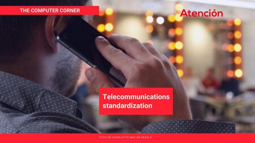 Telecommunications standardization