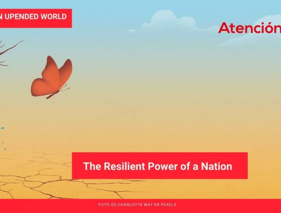 Living in An Upended World: The Resilient Power of a Nation