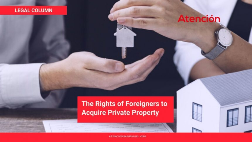 The Rights of Foreigners to Acquire Private Property