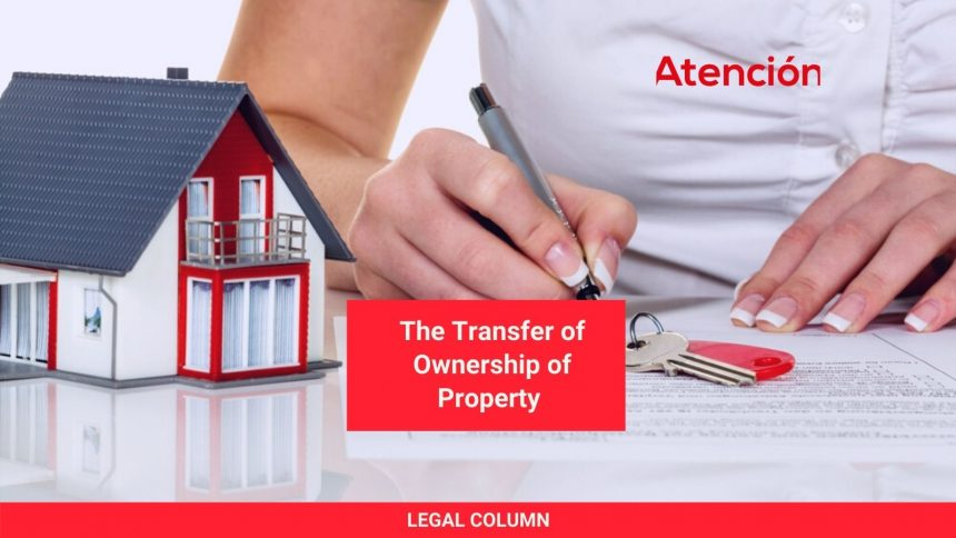 The Transfer of Ownership of Property