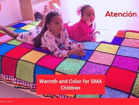 Warmth and Color for SMA Children