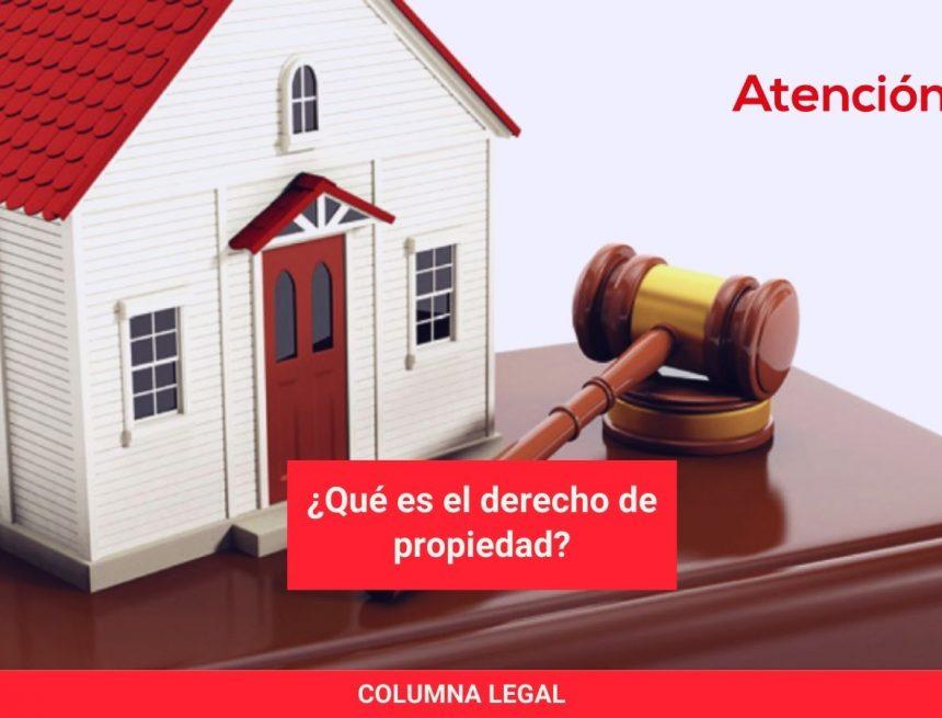 ¿Qué es el derecho de propiedad?