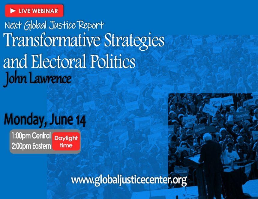 Transformative Strategies and Electoral Politics
