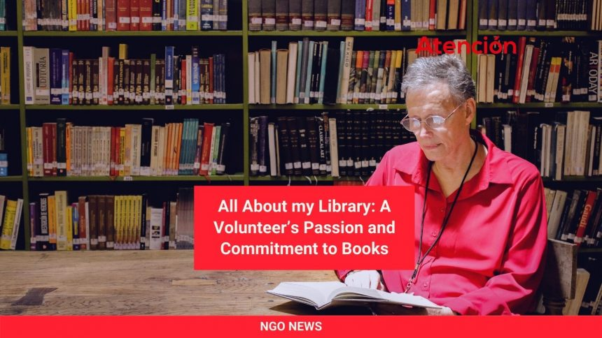 All About my Library: A Volunteer's Passion and Commitment to Books