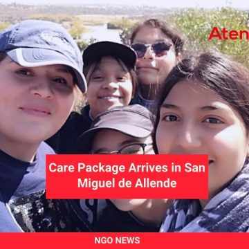 Care Package Arrives in San Miguel de Allende