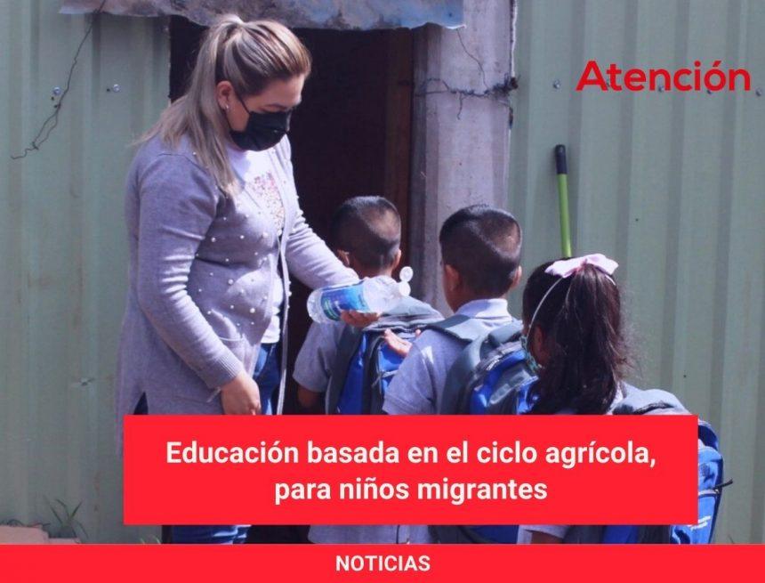 Educación basada en el ciclo agrícola, para niños migrantes