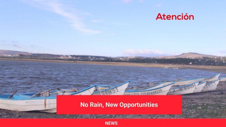 No Rain, New Opportunities