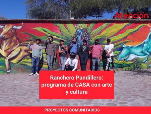 Ranchero Pandillero: programa de CASA con arte y cultura
