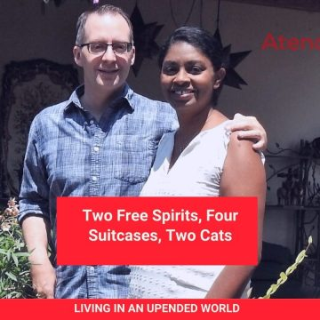 Of All the Towns In All the World: Two Free Spirits, Four Suitcases, Two Cats