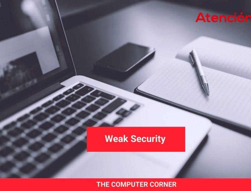 The Computer Corner: Weak Security