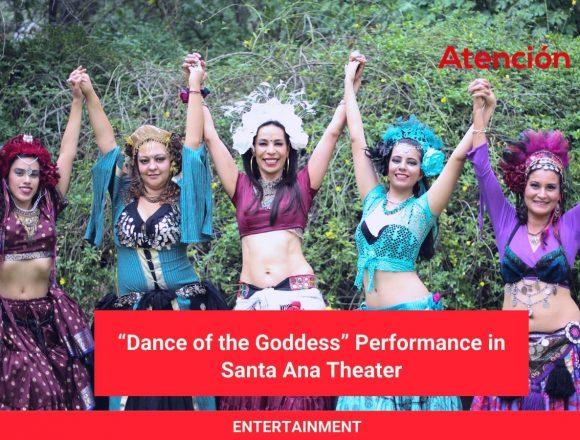 """Dance of the Goddess"" Performance in Santa Ana Theater"