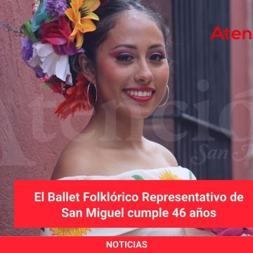 El Ballet Folklórico Representativo de San Miguel cumple 46 años