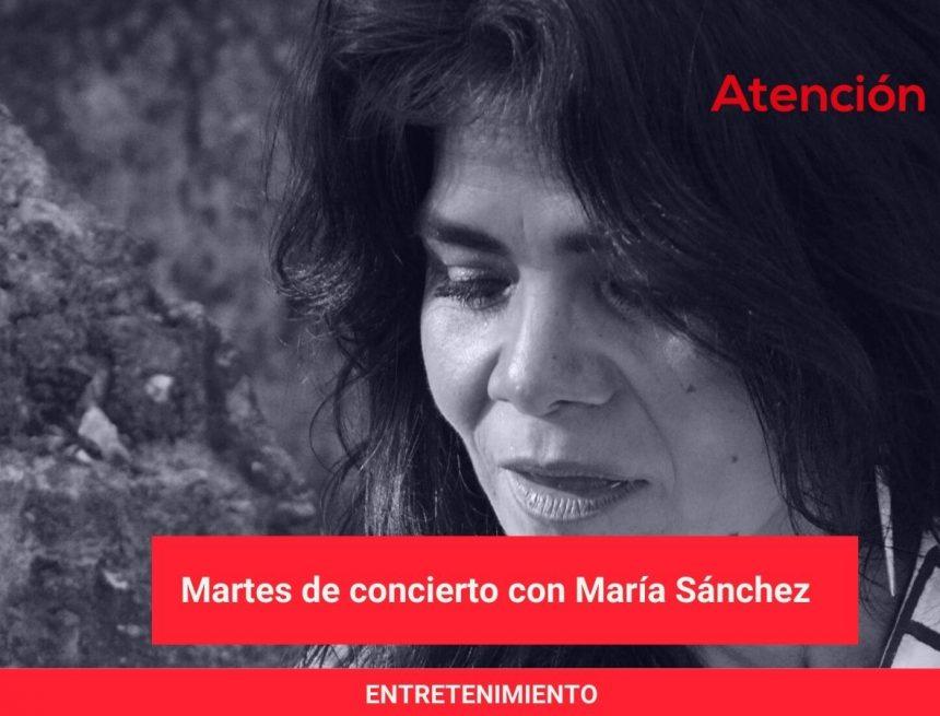 Martes de concierto con María Sánchez