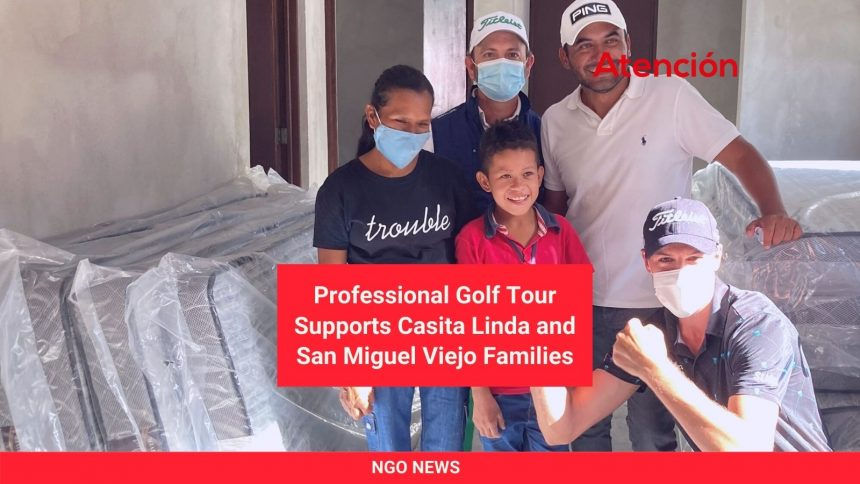 Professional Golf Tour Supports Casita Linda and San Miguel Viejo Families
