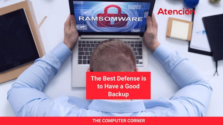 The Best Defense is to Have a Good Backup