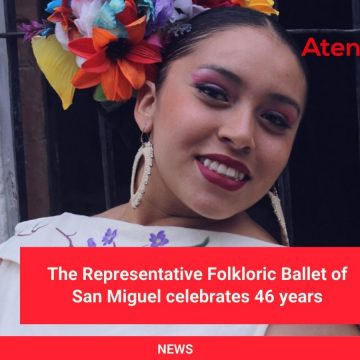 The Representative Folkloric Ballet of San Miguel celebrates 46 years