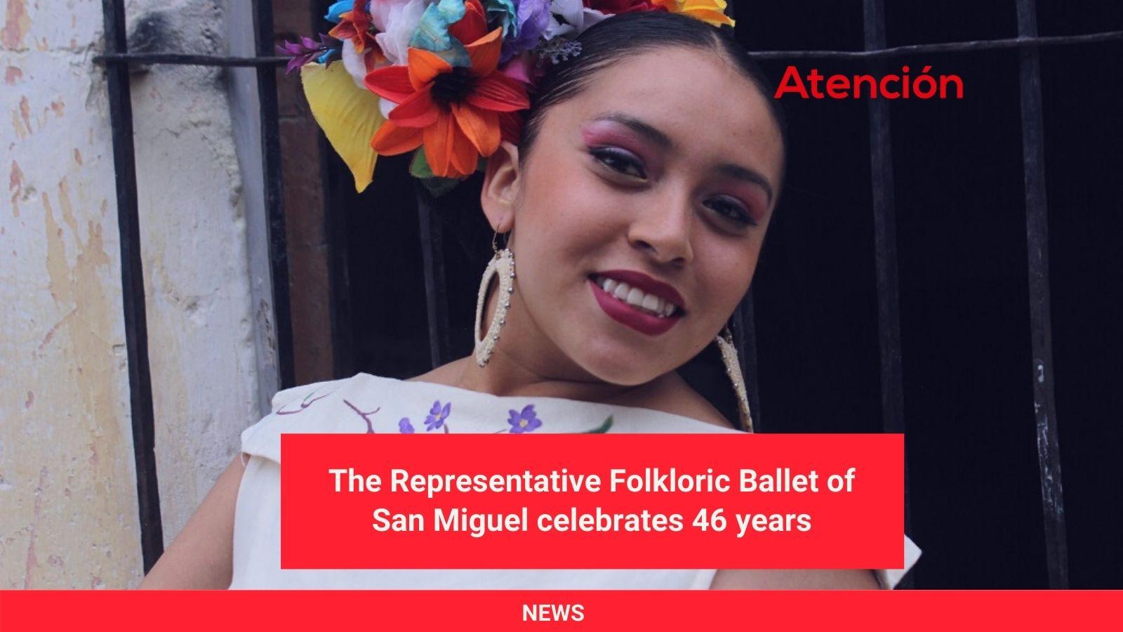 The-Representative-Folkloric-Ballet-of-San-Miguel-celebrates-46-years.jpg