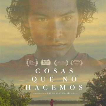 """Free Mexican Film Series Continues with Open Air Screening of """"Things We Dare Not Do"""""""